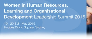 Women in HR, Learning and OD Leadership Summit 2015