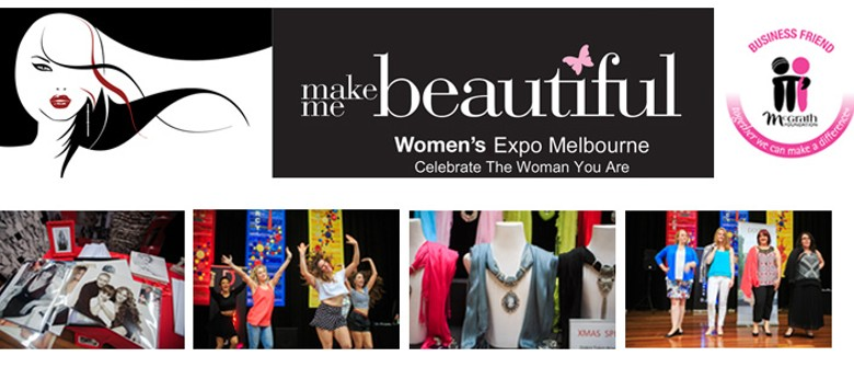 Make Me Beautiful Women's Expo - Celebrate The Woman You Are