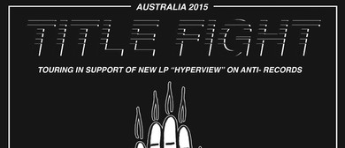 Title Fight Australian Tour