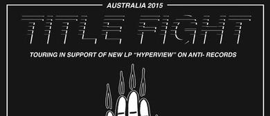 Title Fight Australian Tour