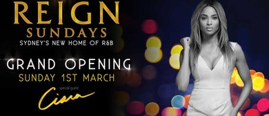 Reign Grand Opening Ft. Ciara