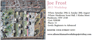 Joe Frost 2015 Workshop
