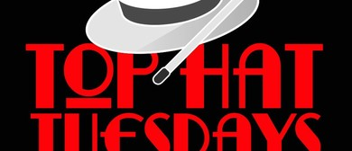 Top Hat Tuesdays - Monthly Magic Show