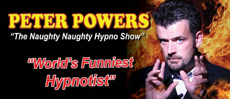 Peter Powers The Naught Naught Hypno Show
