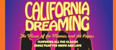 California Dreaming - The Story of The Mamas & Papas