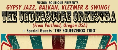 The Underscore Orkestra & The Squeezebox Trio