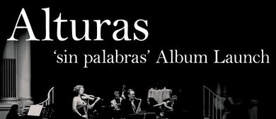 Alturas 'sin palabras' Album Launch