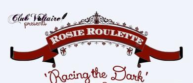 Rosie Roulette: Racing the Dark Album Launch