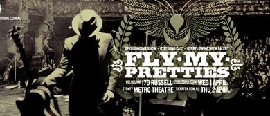 Fly My Pretties - Australian Tour