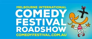 16th Melbourne International Comedy Festival Roadshow