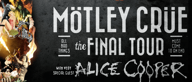 Mötley Crüe - The Final Tour with Alice Cooper