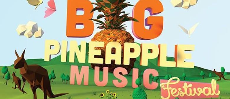 Big Pineapple Music Festival