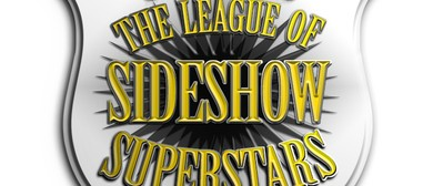 The League Of Sideshow Superstars