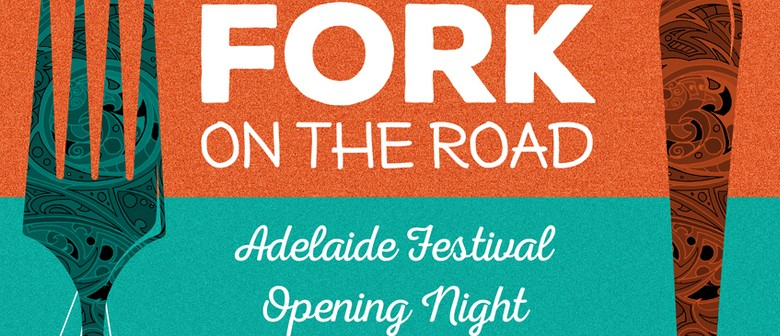 Fork on the Road with Adelaide Festival & Blinc