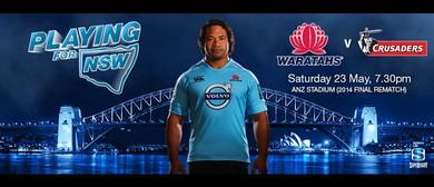 Super Rugby - NSW Waratahs v Crusaders