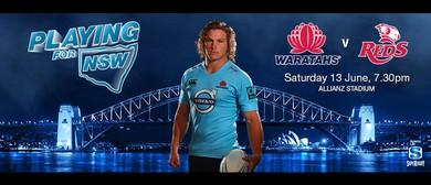 Super Rugby - NSW Waratahs v Reds