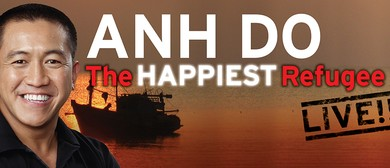 Anh Do  The Happiest Refugee