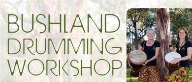 Bushland Drumming Workshop