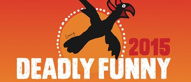 Deadly Funny National Final & Showcase