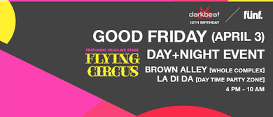 Darkbeat 12th Birthday & Funf Presents Good Friday Event