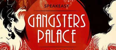 The Gangsters Palace Speakeasy
