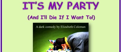 It's My Party (And I Will Die If I Want To)