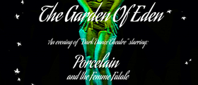 The Garden of Eden (Seven Deadly Sins) National Tour