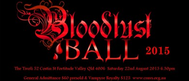 The BloodLust Ball 2015