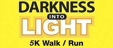 Darkness Into Light Walk