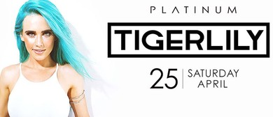 Platinum Presents Tigerlily