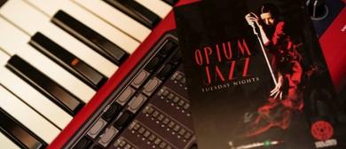 Opium Jazz Tuesdays