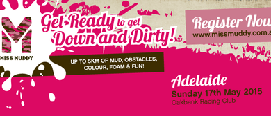 Miss Muddy Adelaide