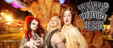 Twisted Vaudeville's - 'Cabaret Variety'