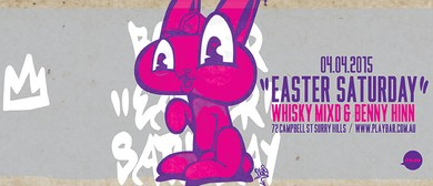 Easter Saturday Feat. Whisky Mixd & Benny Hinn