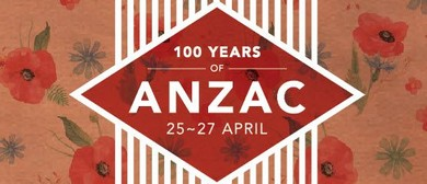100 Years Of ANZAC: A Community Event