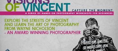 Visions Of Vincent Photography Workshops