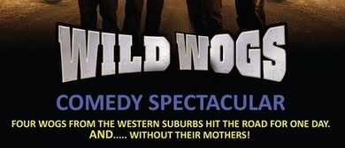 Wild Wogs - A Comedy Spectacular