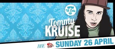 Black Cherry Sunday Presents Tommy Kruise
