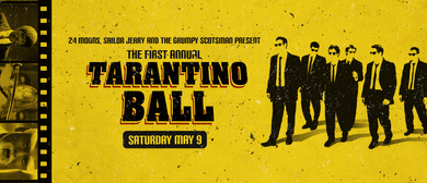 1st Annual Tarantino Ball