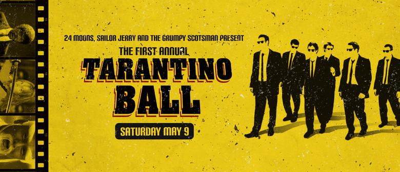 1st Annual Tarantino Ball