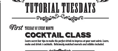 Tutorial Tuesday - Cocktail Class