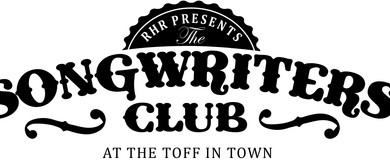 RHR Presents The Songwriters' Club