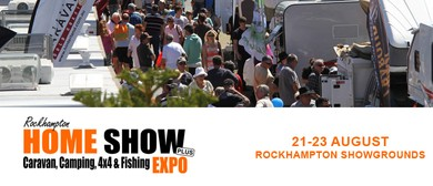 Rockhampton Home Show & Caravan,Camping,4x4 & Fishing Expo