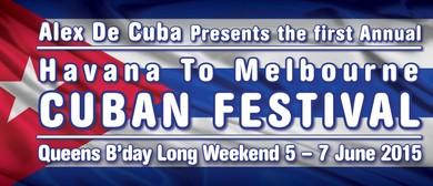 Havana To Melbourne Cuban Festival