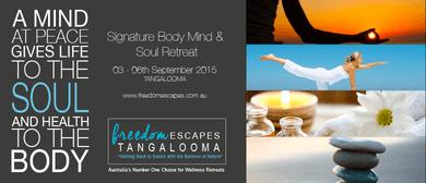Signature Body Mind & Soul Retreat