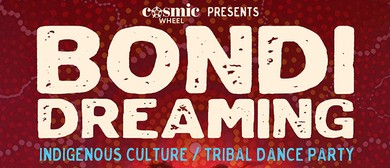 Bondi Dreaming: Indigenous Culture/Tribal Dance & Fundraiser