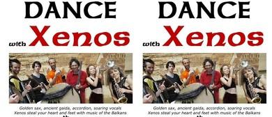 Balkan Dance With Xenos