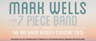 Mark Wells Big Band Benefit Concert