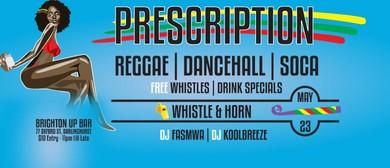 Prescription Nightclub Reggae Dancehall Soca Dj Fasmwa