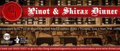 Pinot And Shiraz Dinner